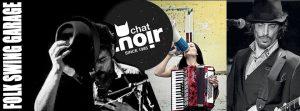 Live au Club Chat Noir (Carouge GE) – Fred Raspail- Leonie Singt – Vinny ILL. Dimanche 17 Septembre 2017