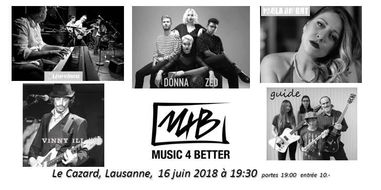 Music 4 Better Live au Cazard, Lausanne